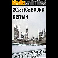 2025: Ice-Bound Britain