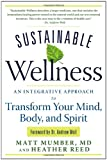 Sustainable Wellness, Matt Mumber and Heather Reed, 1601632347