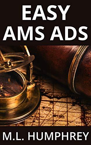Easy AMS Ads (Self-Publishing Essentials Book 2)