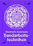 Illustrierte historische Handarbeitstechniken
