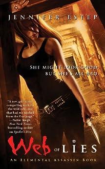 Web of Lies (Elemental Assassin series Book 2) by [Estep, Jennifer]