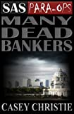img - for SAS Para-Ops Book #1: Many Dead Bankers book / textbook / text book