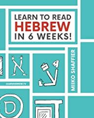 This proven method will have you reading the Hebrew Alphabet in 6 weeks or lessThe Hebrew Alphabet can look intimidating, but this book will have you reading it in 6 weeks. Even people who have tried other books without success have learned t...