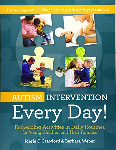 - Autism Intervention Every Day!: Embedding Activities in Daily Routines for Young Children and Their Families