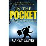 In The Pocket: A Con Artist Suspense Thriller