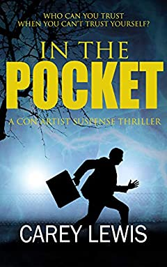 In The Pocket: A Con Artist Suspense Thriller