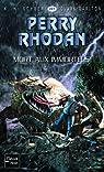 Perry Rhodan, tome 281 : Mort aux immortels ! par Scheer
