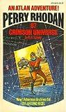 Crimson Universe (Perry Rhodan: Peacelord of the Universe Series, #67 -  An Atlan Adventure!)