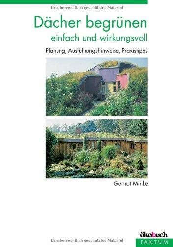 Dächer begrünen: Einfach und wirkungsvoll