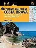 Pyrenäen von Girona, Costa Brava: 51 Wander-, Fahrrad- und Kajakrouten (Guia & Mapa)