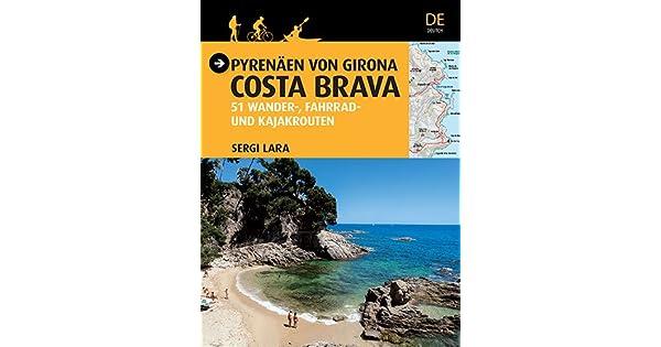 Amazon.com: Pyrenäen von Girona, Costa Brava: 51 Wander ...