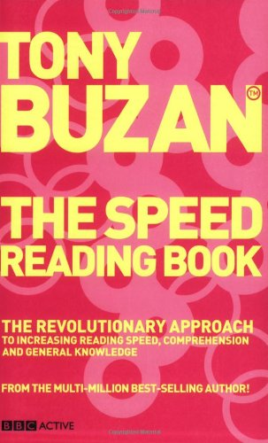 The Speed Reading Book (new edition): The revolutionary approach to increasing reading speed; comprehension and general knowledge (Mind Set)
