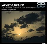 Beethoven: The Late String Quartets Op. 130 and 133