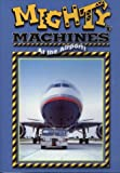 Mighty Machines at the Airport (2006) DVD