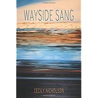 Wayside Sang