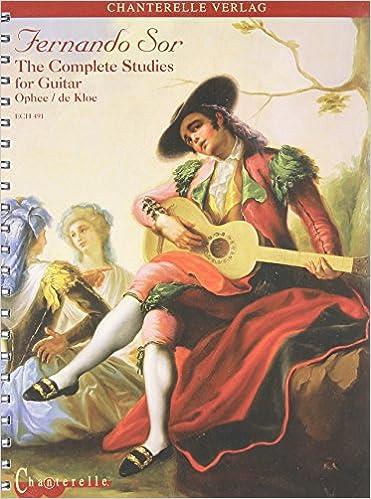 Fernando Sor: The Complete Studies for Guitar Chanterelle: Amazon.es: Fernando Sor, Richard Savino, Matanya Ophee: Libros en idiomas extranjeros