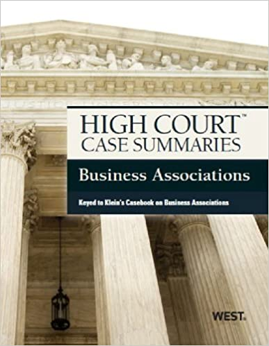Book High Court Case Summaries on Business Associations, Keyed to Klein by Publishers Editorial Staff (2013-03-07)