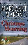 Christmas Mourning (A Deborah Knott Mystery Book 16)