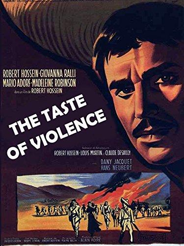 Taste of Violence ()