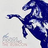 Crossing the Rubicon (+2 Bonus Tracks)