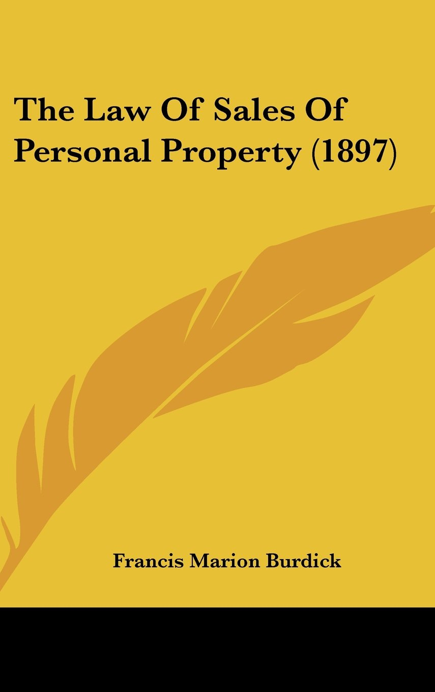 Read Online The Law Of Sales Of Personal Property (1897) pdf