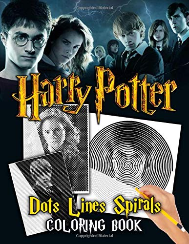 Harry Potter Dots Lines Spirals Coloring Book: Spiroglyphics With Exclusive Images Of Harry Potter Series
