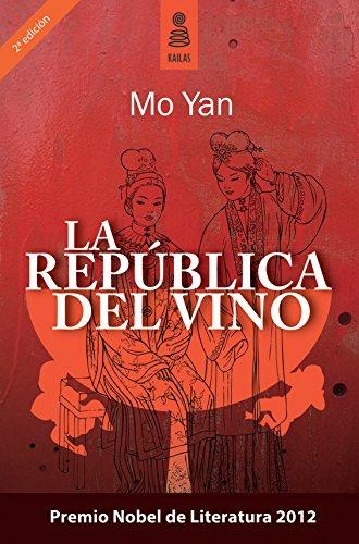 La república del vino por Mo Yan