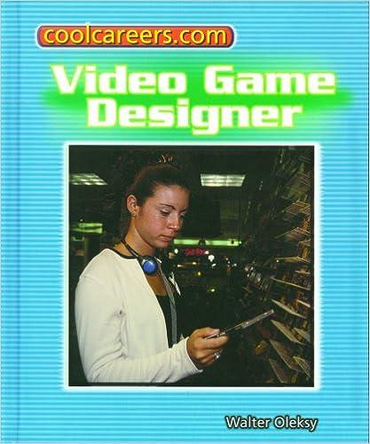 Video Game Designer (Coolcareers.Com)