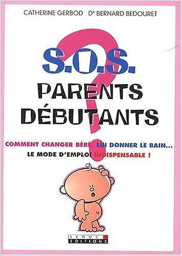 Livre gratuits S.O.S. parents débutants pdf epub