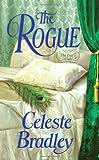 The Rogue, Celeste Bradley, 0312381581
