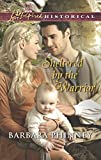 img - for Sheltered by the Warrior (Love Inspired Historical) book / textbook / text book