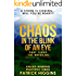 Chaos In The Blink Of An Eye  Part Three: The Unveiling