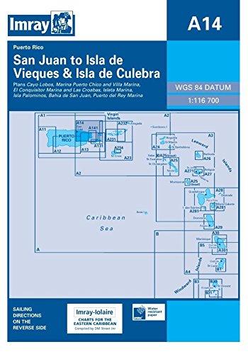Imray Iolaire Chart A14 2007: San Juan to Islas De Vieques and Isla De Culebra