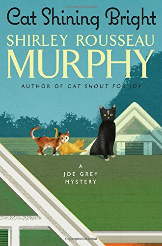 Cat Shining Bright: A Joe Grey Mystery (Joe Grey Mystery Series)