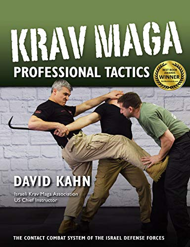 Krav Maga Professional Tactics: The Contact Combat System of the Israeli Martial Arts (Best Self Defense Weapons Canada)