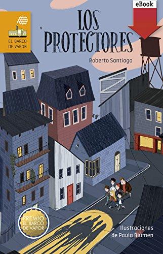 Los Protectores (eBook-ePub) (Barco de Vapor Naranja) (Spanish Edition