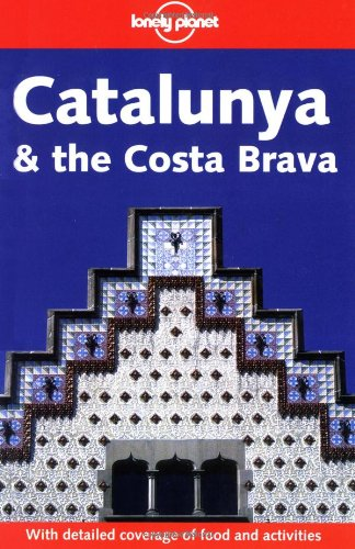 Lonely Planet Catalunya & Costa Brava