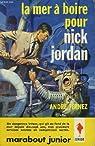 La mer à boire pour Nick Jordan  par Fernez