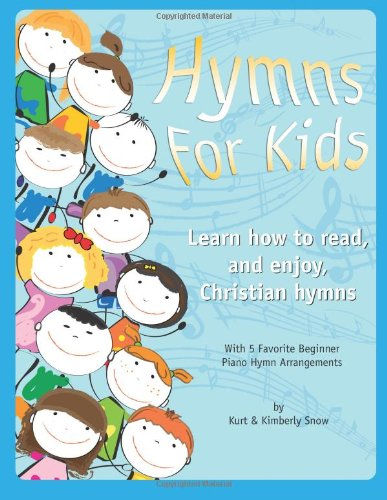 Hymns for Kids (Beginner): Learn How to Read, and Enjoy, Christian ...