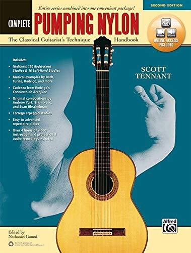 - Pumping Nylon -- Complete: The Classical Guitarist's Technique Handbook, Book & Online Audio & Video (Pumping Nylon Series)