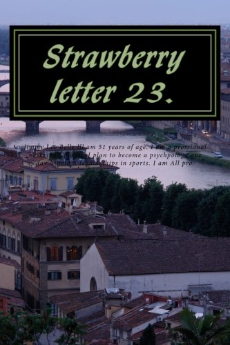 Strawberry Letter 23.: Strawberry milk shakes. (The Brothers Johnsons.)