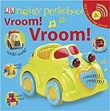 Noisy Peekaboo Vroom! Vroom!