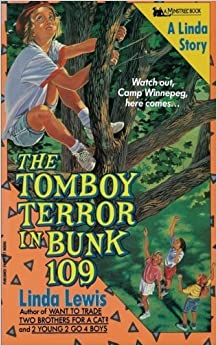 Tomboy Terror in Bunk 109 by Lewis (2008-03-31)