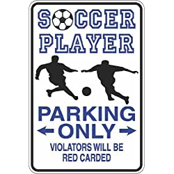 "Soccer Player Parking Only Red Carded 8"" x 12"" Metal Novelty Sign Aluminum S409"