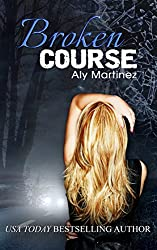 Broken Course (Wrecked and Ruined Book 3)