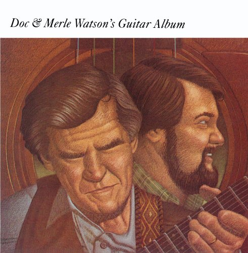 Doc & Merle Watson's Guitar Album by Flying Fish