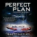 Perfect Plan | Brett Diffley
