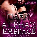 Dark Alpha's Embrace: A Reaper Novel | Donna Grant