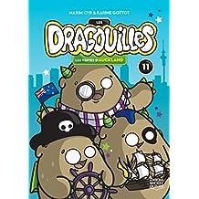Les dragouilles 11 - Les vertes d'Auckland (French Edition)