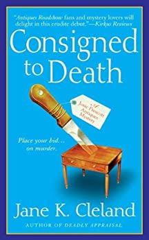 Consigned to Death (Josie Prescott Antiques Mysteries Book 1) by [Cleland, Jane K.]